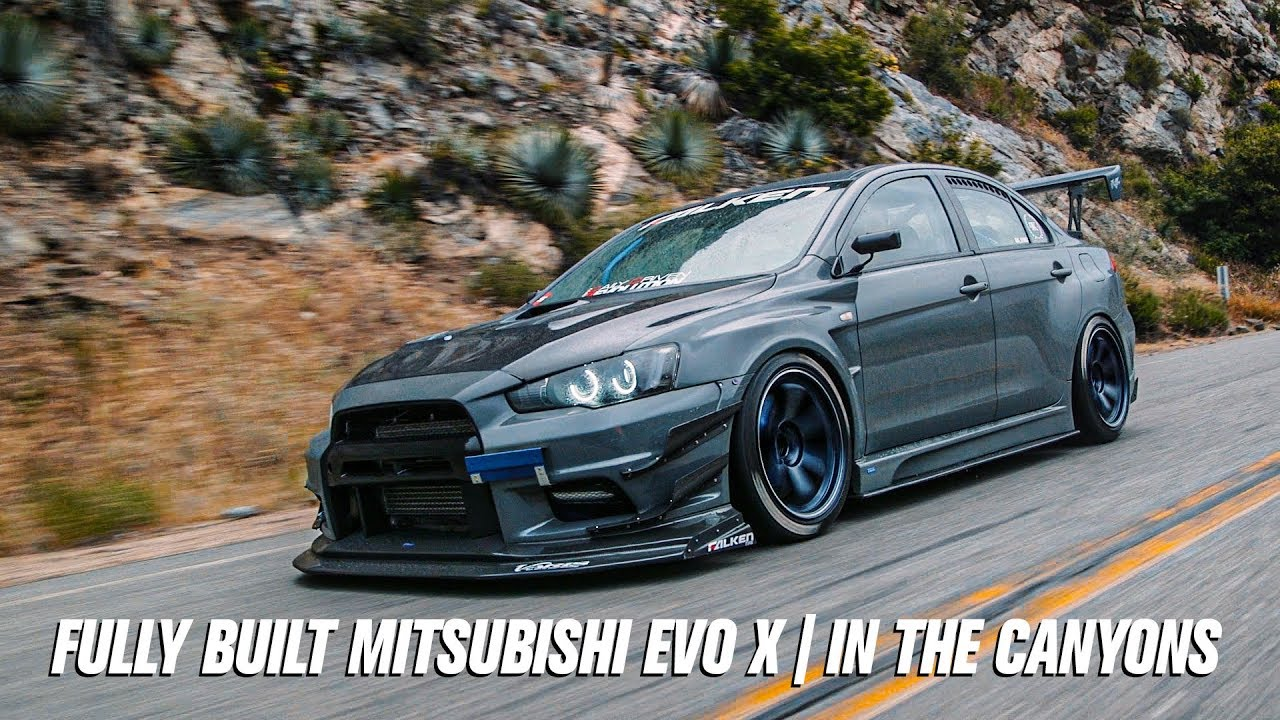 Fully Built Mitsubishi Evo 10 in the Canyons | fr$h feature |