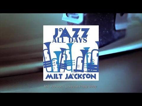 Jazz All Days: Milt Jackson