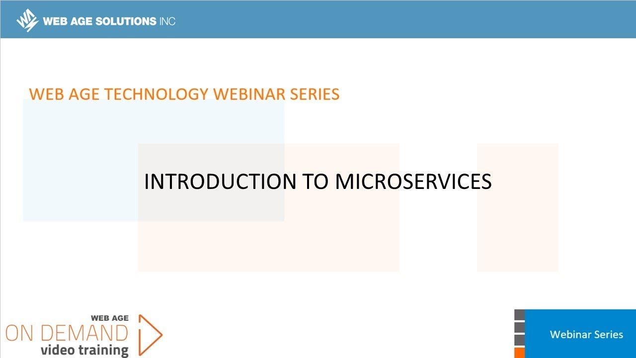Technical Introduction to Microservices Training - Web Age