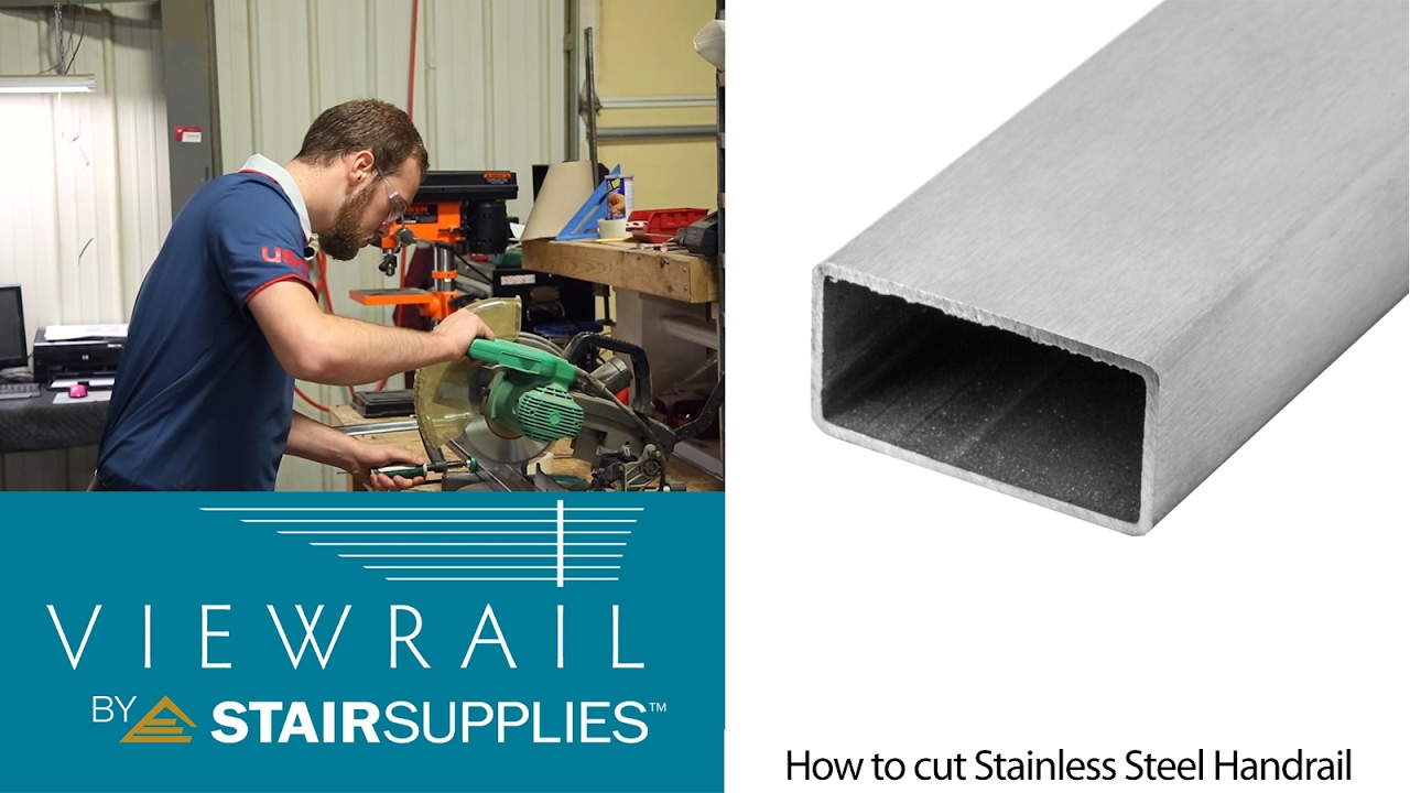 How To Cut Stainless Steel Handrail   Stair Supplies