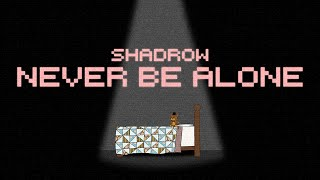 Never Be Alone (FNAF4 Song) - Shadrow