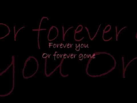 Forever You, Forever Gone - Claude Kelly Lyrics.wmv