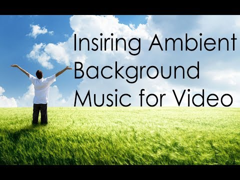 Inspiring Background Music for Documentary and Films | No Copyright Music | Royalty Free Music