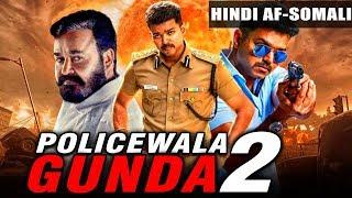 policewala Gunda 2 (Hindi Af Somali Cusub 2020) - Vijay, Mohanlal, Kajal Aggarwal