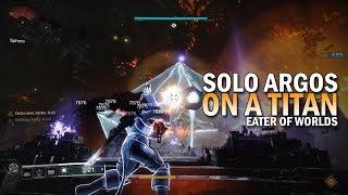 Solo Argos on a Titan [Destiny 2] thumbnail