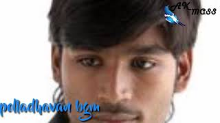 AK MASS Polladhavan mass bgm