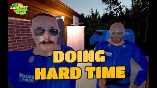 MY SUMMER CAR & DOING HARD TIME !