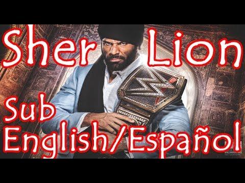 Jinder Mahal - Sher (Lion) Canción Subtitulada + Career tribute & english lyrics!!