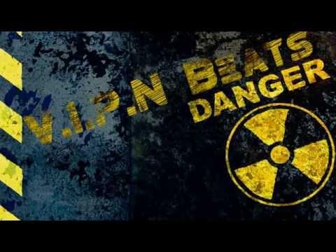 V.I.P.N Beats - Danger (Dope Trap Beat)