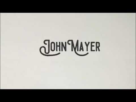 John Mayer - 'Never On The Day You Leave' Lyrics