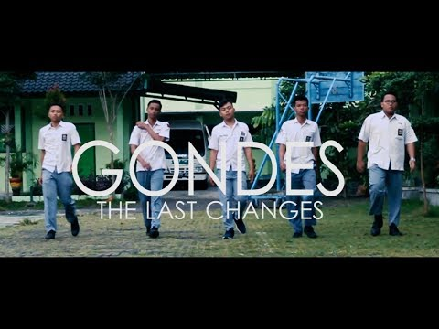 GONDES: THE LAST CHANGES ( Short Movie ) XII IPA 1 SMAN 3 KLATEN 2017