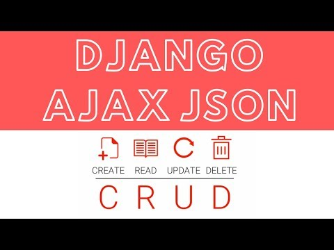 🔴 How To Execute CRUD Using Django Ajax and JSON