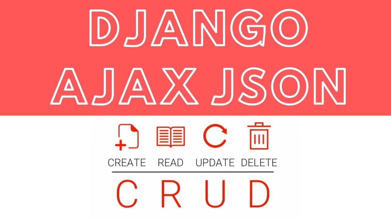 How To Execute CRUD Using Django Ajax and JSON - StudyGyaan