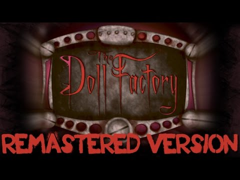 *Remastered* The Doll Factory Music From Knotts Scary Farm