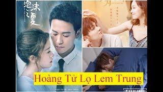 """Top Những Bộ Phim Ngôn Tình Trung Quốc theo mô típ """"Hoàng Tử Lọ Lem""""hay nhất"""