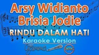 Gambar cover Arsy Widianto & Brisia Jodie - Rindu Dalam Hati (Karaoke) | GMusic