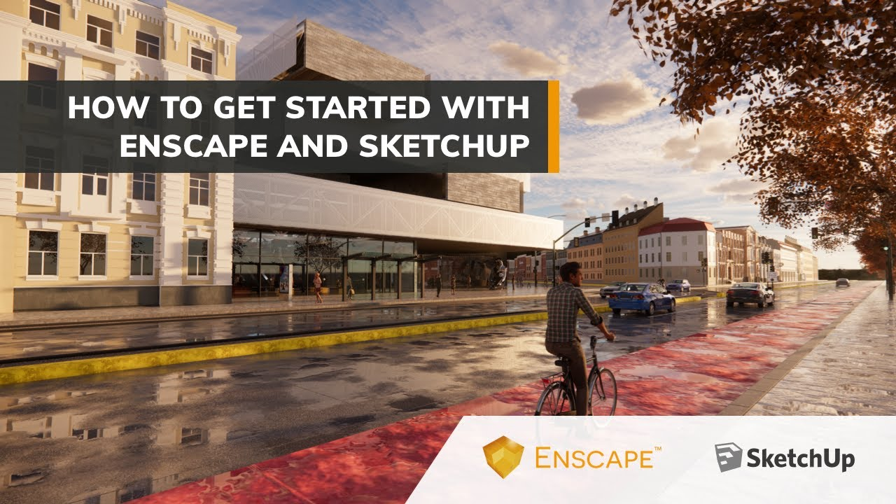 Get Started | Enscape with SketchUp