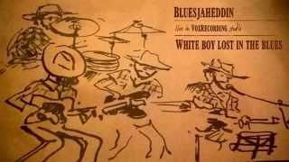 White boy lost in the blues - Lyle Lovett - cover by The Bluesjaheddin
