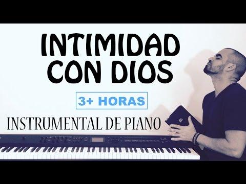 INTIMIDAD CON DIOS - MÚSICA DE ADORACIÓN PARA ORAR - PIANO INSTRUMENTAL MUSICA CRISTIANA