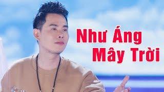 Như Áng Mây Trời - Trường Kha | Ca Nhạc Bolero Trữ Tình 2018 [MV HD]