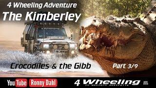4 Wheeling Adventure The Kimberley, part 3/9