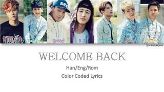 [3.23 MB] IKON - WELCOME BACK [Color Coded Han|Rom|Eng]