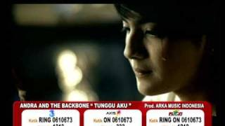 ANDRA AND THE BACKBONE-TUNGGU AKU (OFFICIAL VIDEO)