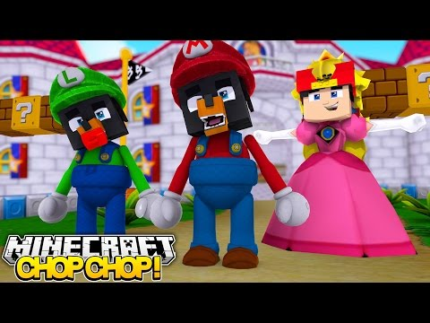 Minecraft CHOP CHOP - SUPER MARIO & PRINCESS GET CHOPPED BY ROPO - Donut the Dog Minecraft