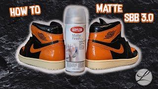 HOW TO MATTE OUT YOUR KICKS! SBB 3.0 EDITION - FULL TUTORIAL