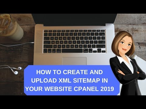 how-to-create-and-upload-xml-sitemap-in-your-website-cpanel-2019