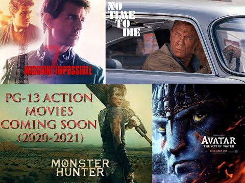 PG-13 Action Movies Coming Soon (2020-2021)