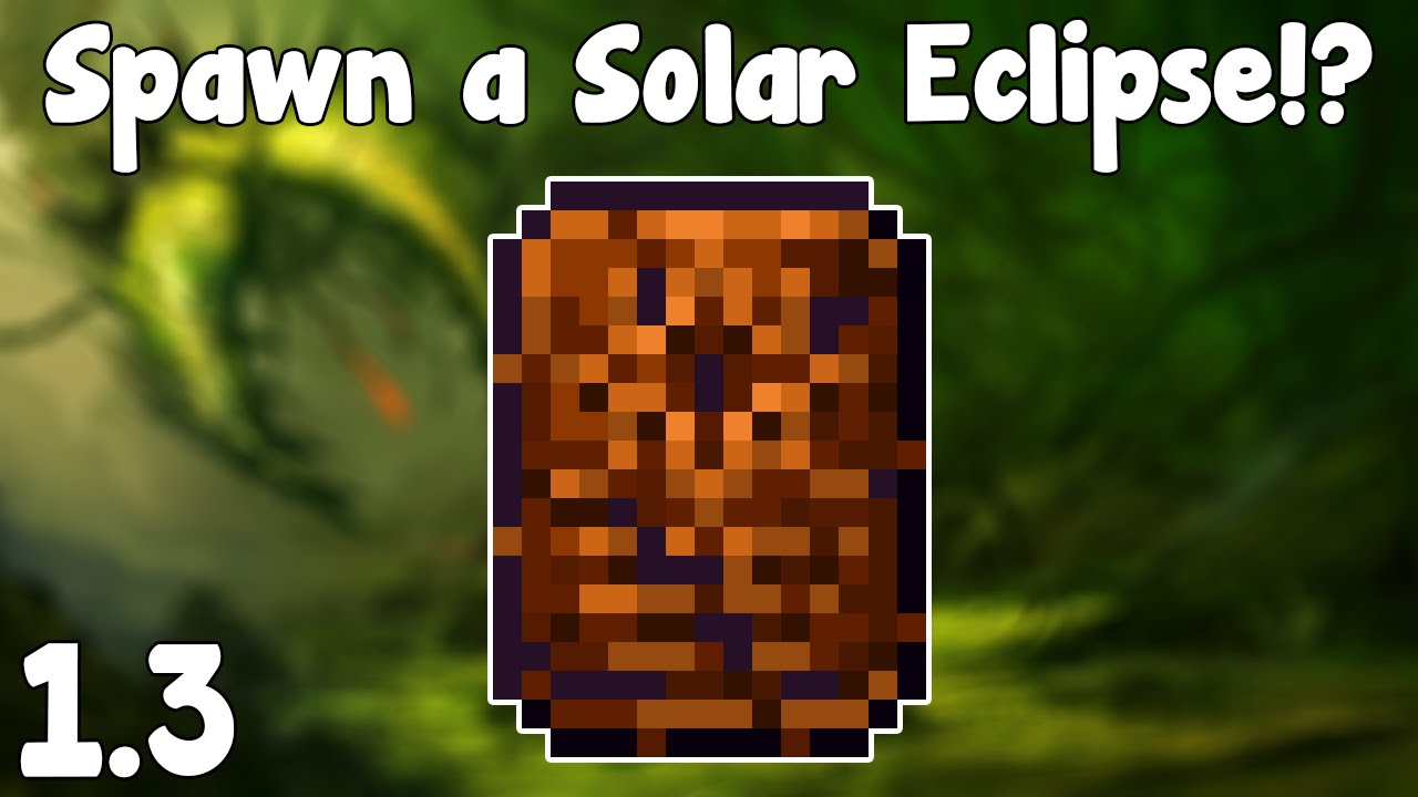 Terraria 1 3 Spawn Solar Eclipses Solar Tablet Terraria 1 3 Guide New Event Spawner Youtube 13.10.2020 · a solar eclipse is happening! a solar eclipse is a hardmode event that occurs rarely after at least one mechanical boss has been defeated. terraria 1 3 spawn solar eclipses solar tablet terraria 1 3 guide new event spawner