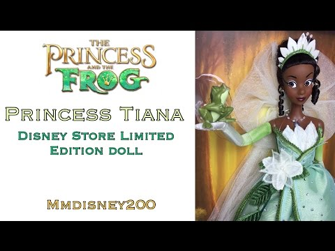 Princess Tiana Disney Limited Edition doll Review