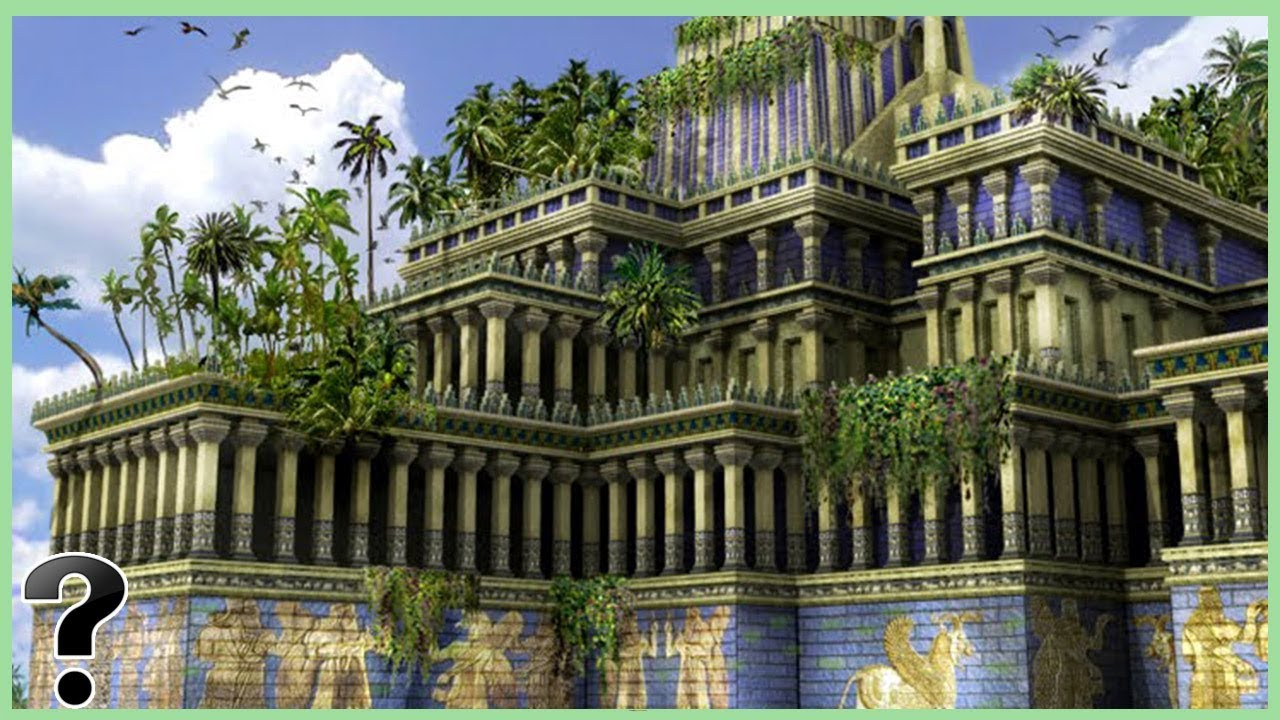 Were The Hanging Gardens Of Babylon Real Youtube