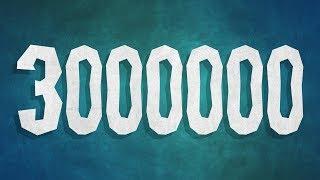 3,000,000 - Q&A