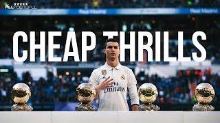 Cristiano Ronaldo 2017 - Cheap Thrills Sia ft Sean Paul  Skills amp Goals  HD