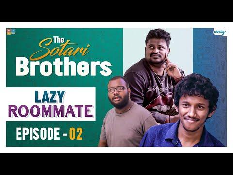 Lazy Roommate    Episode - 2    The Sotari Brothers   Wirally Originals    Tamada Media