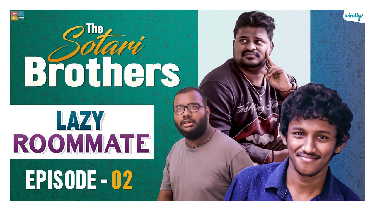 Lazy Roommate || Episode - 2 || The Sotari Brothers | Wirally Originals