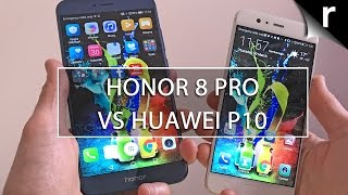 Honor 8 Pro vs Huawei P10: Is the P10 already defunct?