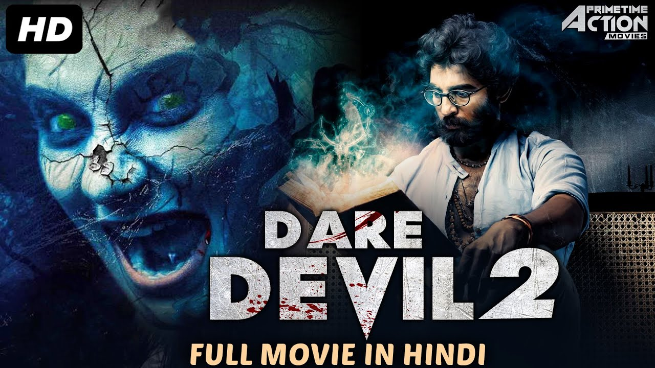 Download DARE DEVIL 2 - Hindi Dubbed Full Horror Movie | South Indian Movies Dubbed In Hindi Full Movie