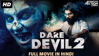 DARE DEVIL 2 - Hindi Dubbed Full Horror Movie | South Indian Movies Dubbed In Hindi Full Movie