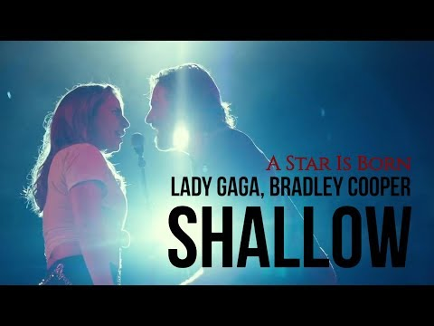 ► Shallow《擱淺帶》- Lady Gaga & Bradley Cooper_ A Star Is Born Soundtrack 中英字幕