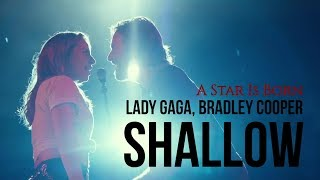 ► Shallow《擱淺帶》- Lady Gaga & Bradley Cooper_ A Star Is Born Soundtrack 中英字幕 Video