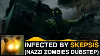 FREE DOWNLOAD - Nazi Zombie Dubstep Song (Infected by Skepsis)