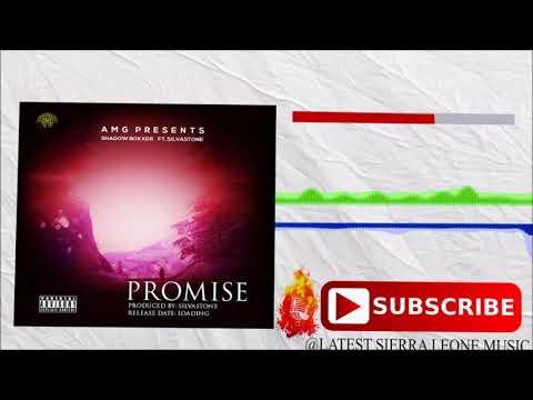 Shadow Boxxer - Promise ft Silvastone (Official Audio 2017) 🇸🇱