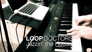 LOOP DOCTORS: Jazzin