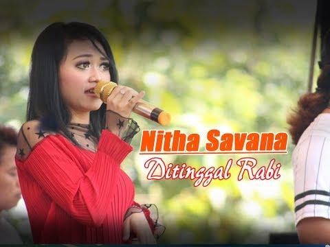 Ditinggal Rabi Cover By Nitha Savana OM ZELINDA Live Karanggayam Mojogedang