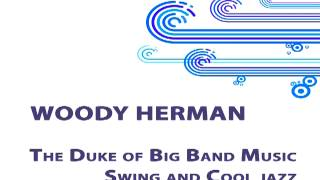 Woody Herman - A million dreams ago