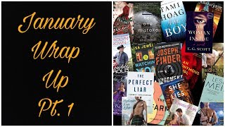 January Wrap Up Part 1