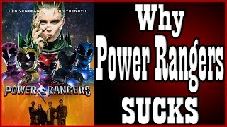 Why Power Rangers (2017) SUCKS!